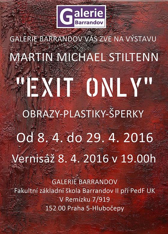 Martin Michael Stiltenn: Exit only – výstava obrazů