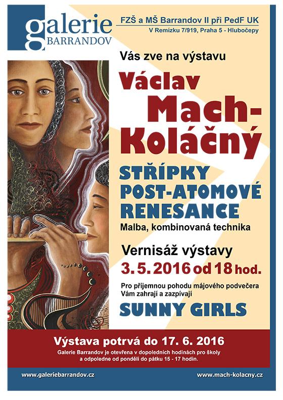 Václav Mach Koláčný: Střípky post–atomové renesance