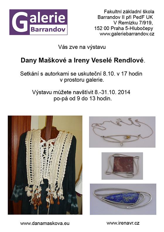 Irena Veselá–Rendlová, Dana Mašková: Šperky a kolekce módní tvorby