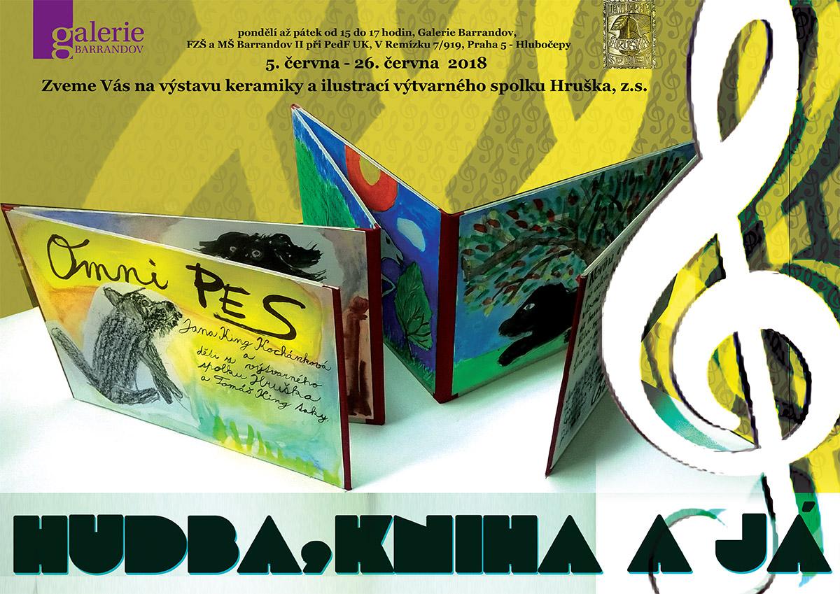 Výtvarný spolek Hruška: Hudba, knihá a já