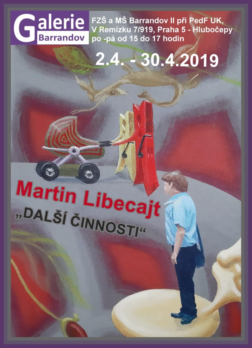 "Martin Libecajt: Martin Libecajt a ""Další činnosti"""
